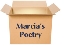 Idea Box: Marcia's Poetry