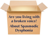 Idea Box: Spasmodic Dysphonia